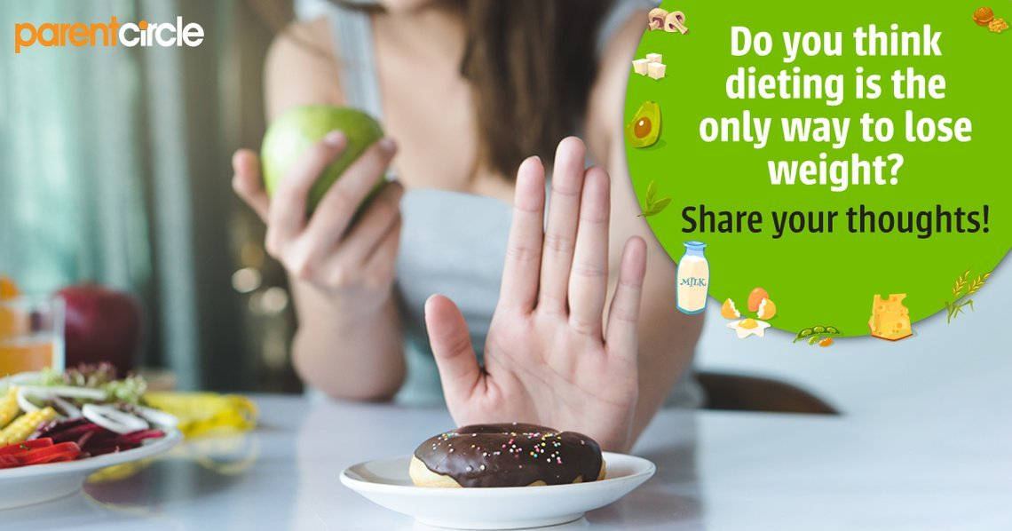 Do you think dieting is the only way to lose weight? Share your thoughts!