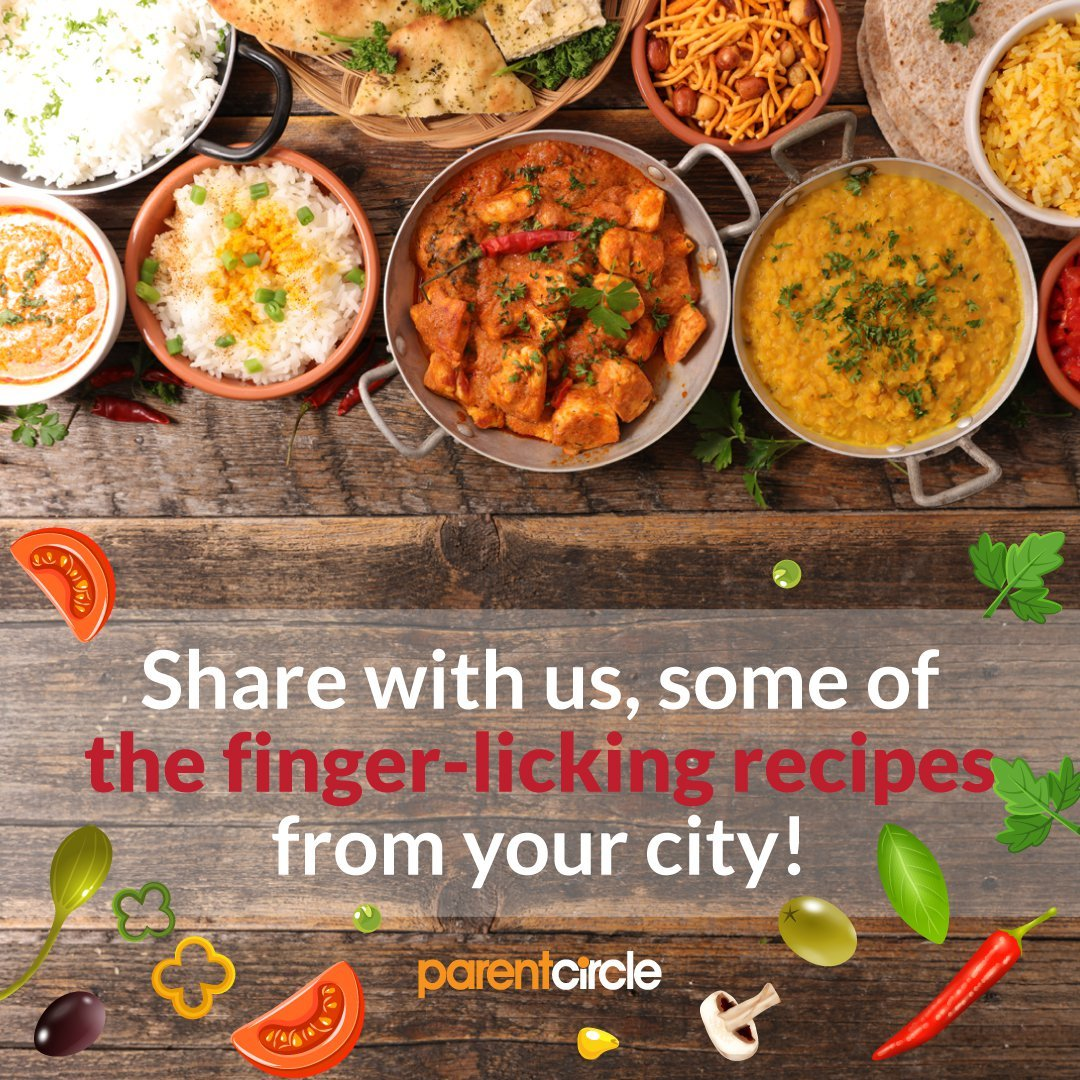 Finger-licking recipes from your city! Share Now!